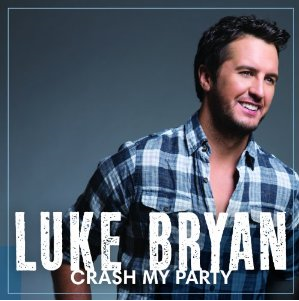 Crash My Party - Luke Bryan.PNG